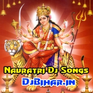 Navratri Dj Songs