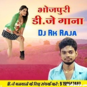 Dj RK Raja Mix Song