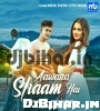 Aawara Shaam Hai Mp3 Download Meet Bros PagalWorld
