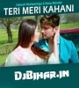 Teri Meri Kahani Mp3 Song Download 320Kbps by Himesh Reshammiya, Ranu Mandal