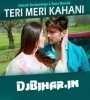 Teri Meri Kahani (Full) By Himesh Reshammiya, Ranu Mondal Mp3 Song