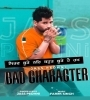 Bad Character   Jass Pedhni Mp3 Song Download