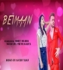 Beimaan By Mohit Sharma Mp3 Song Download