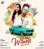 NO Witness (Gwa Koi Naa) by K Mohito Mp3 Song Download