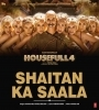 Shaitan Ka Sala (Housefull 4) Mp3 Song Download