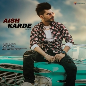 Aish Karde Dj Flow Mp3 Song Download