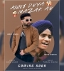Anni Deya Mazak Ae Mani Singh feat. Mukh Mantri Mp3 Song Download