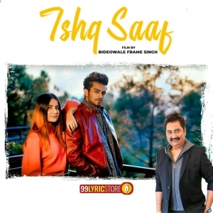 Ishq Saaf   Kumar Sanu, Meet Bros, Payal Dev 320kbps Mp3 Song Download