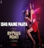 Ishq Maine Paaya mp3 Ringtone Download Bypass Road Movies Mp3 Songs