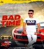 Bad Time Kulwinder Khiva Mp3 Song Download