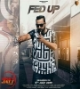 Fed Up Ajay B Mp3 Song Download