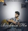 Bechain Hu Ashir Mp3 Song Download
