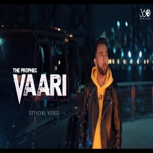 Vaari Mp3 Song Download Punjabi Mp3 Song The PropheC