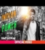 INDIAN POWER By SUMIT GOSWAMI Mp3 Song Download