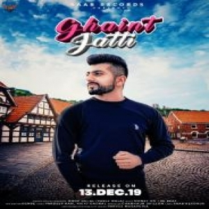 Ghaint Jatti by Roop Dehal Mp3 Song Download