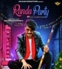 Randa Party Gulzaar Chhaniwala Mp3 Song Download
