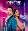 Hypnotize   Ishaan Khan Mp3 Song Download