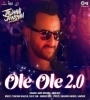Ole Ole 2.0 (Jawaani Jaaneman) Amit Mishra Mp3 Song Download