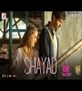 Shayad By Arijit Singh Mp3 Song Download