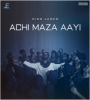 Achi Maza Aayi By Dino James Mp3 Song Download