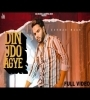 Din Jdo Agye By Gurman Maan Mp3 Song Download