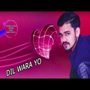 Dil Wara Yo By Sam Bee Mp3 Song Download