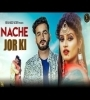 Nache Jor Ki By Mohit Sharma Mp3 Song Download