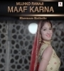 Mujko Rana Ji Maaf Karna Sheenam Katholic Mp3 Song Download