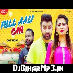 Fulla Aali Car Amit Dhull Mp3 Song Download